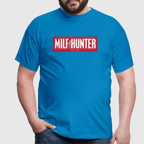 MILFHUNTER1 - Herre-T-shirt