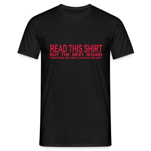 Read this shirt - buy the next round - Männer T-Shirt