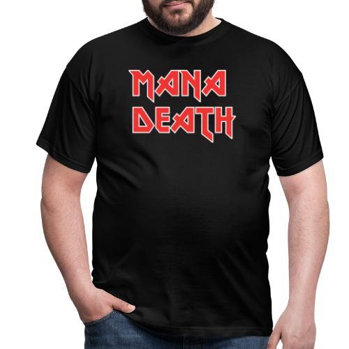 Mana Death - T-shirt Homme