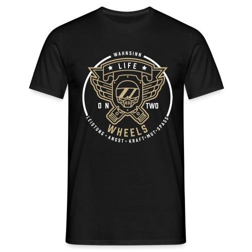 LifeOn2Wheels - Wahnsinn III - Männer T-Shirt