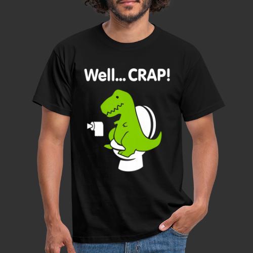 Well crap T-rex - T-shirt herr