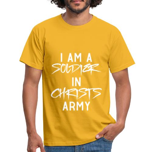 I am a soldier in Jesus Christs army - Männer T-Shirt