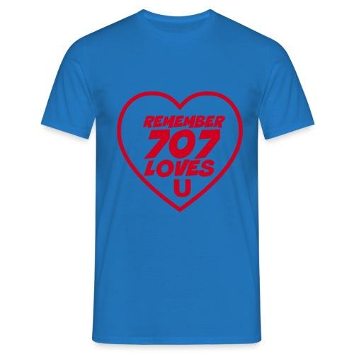 REMEMBER 707 LOVES U - Men's T-Shirt
