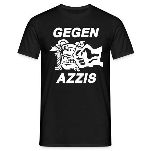 Gegen Azzis - Männer T-Shirt