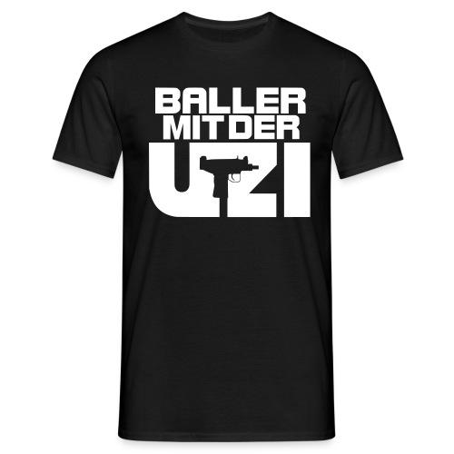 Baller mit der Uzi - Männer T-Shirt