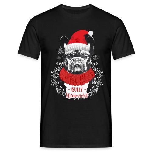 Bully Weihnacht Part 2 - Männer T-Shirt