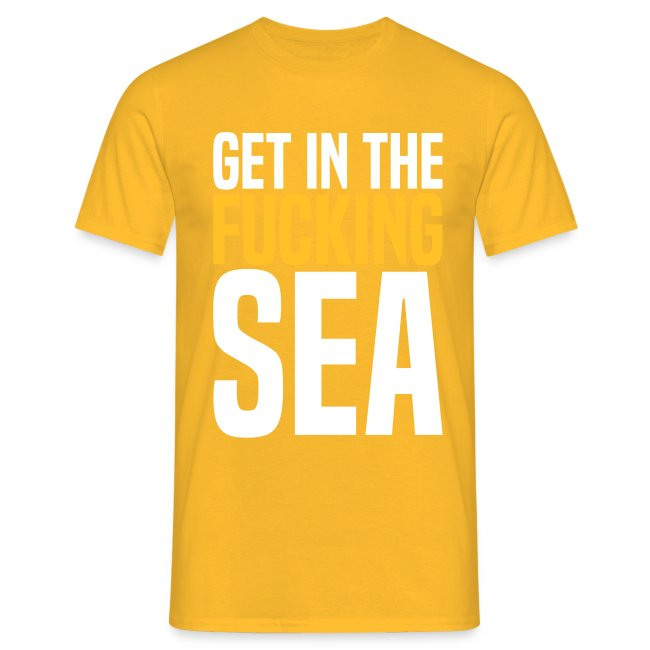 get in the fucking sea 02