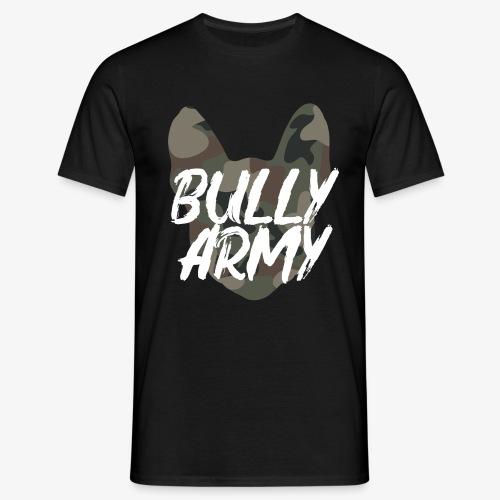 Bully Army NEU - Männer T-Shirt