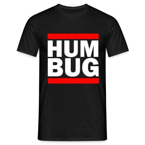 Hum Bug - Men's T-Shirt