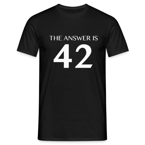 The Answer is 42 White - Men's T-Shirt
