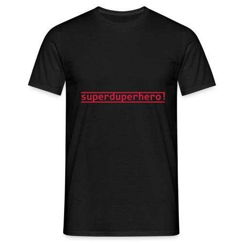 Superduperhero - Men's T-Shirt