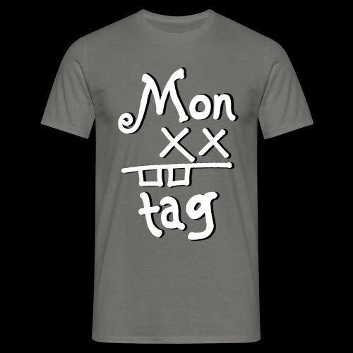 Montag x_x - Männer T-Shirt