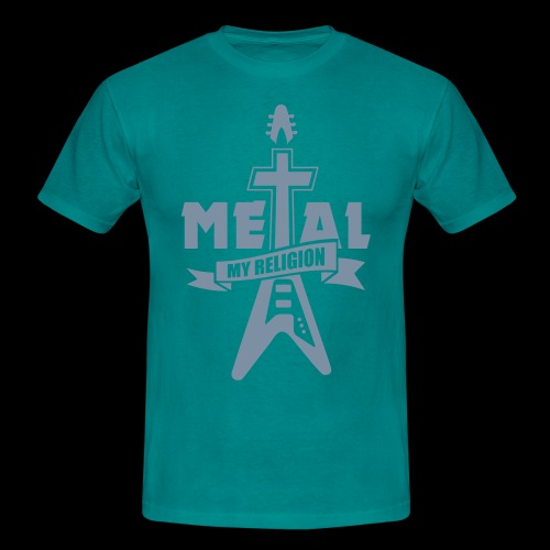 Metal - My Religion - Männer T-Shirt
