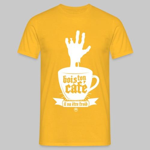 Bois ton café - T-shirt Homme