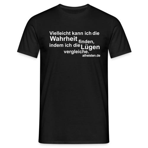 wahrtheit findem - Männer T-Shirt