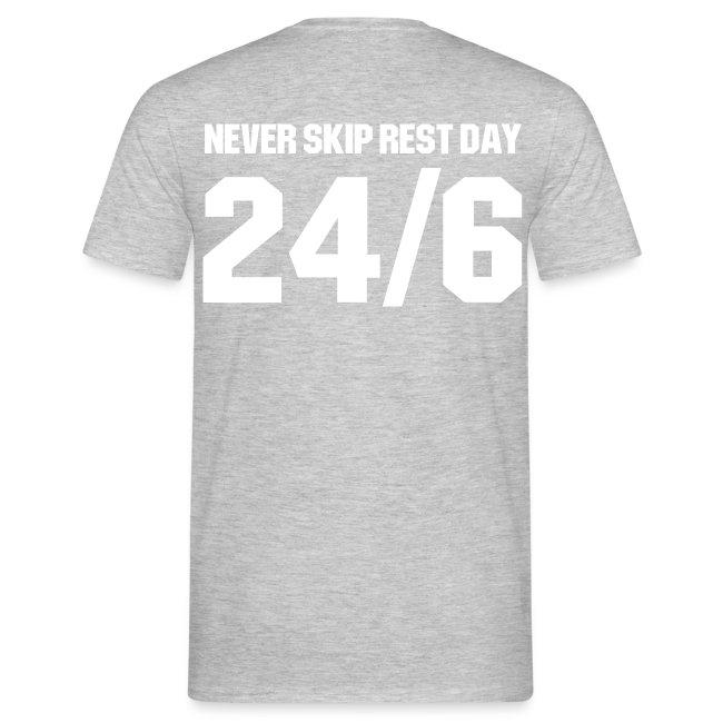 24/6 Never Skip Rest Day