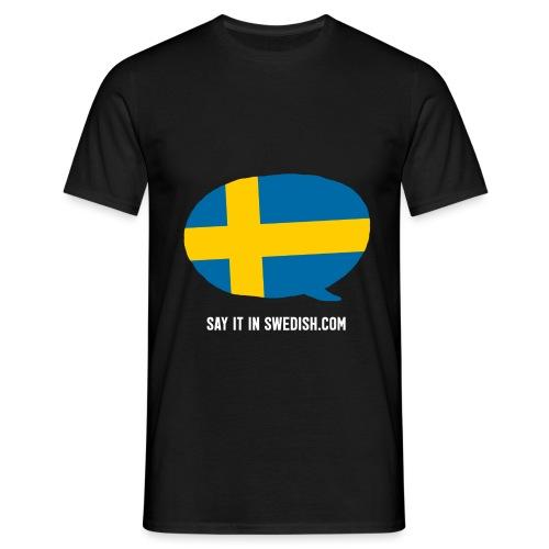 Say it in Swedish - Men's T-Shirt