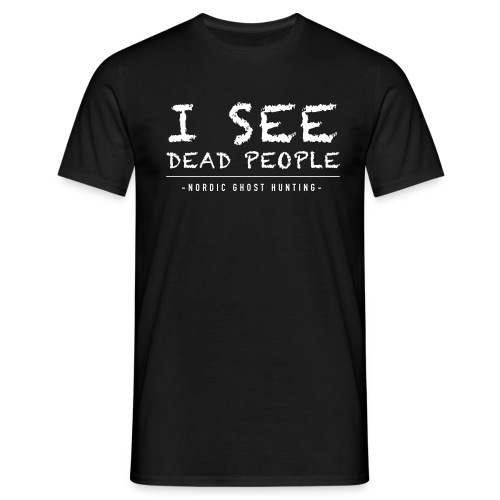 I see dead people - T-shirt herr