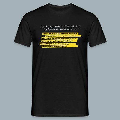Nederlandse Grondwet T-Shirt - Artikel 94 - Mannen T-shirt