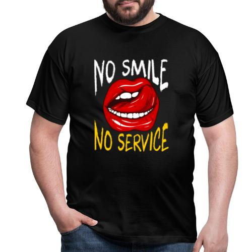 No Smile No Service - T-shirt herr