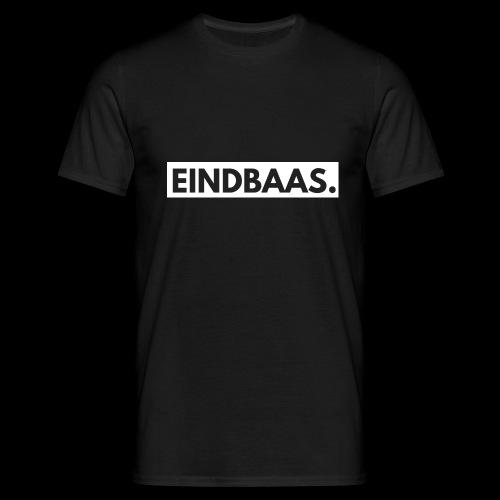 EINDBAAS. - Mannen T-shirt