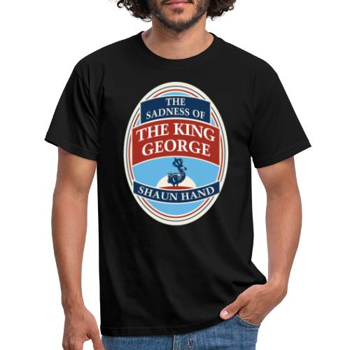 The Sadness of The King George - Men's T-Shirt