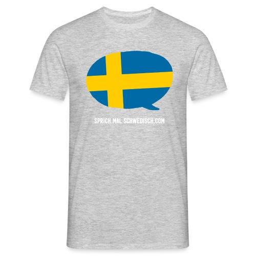 Sprich mal Schwedisch - Männer T-Shirt