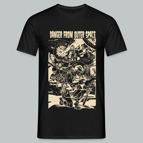 Danger From Outer Space C - Men's T-Shirt