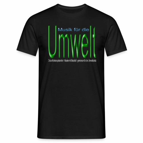 Rap für die Erde - Männer T-Shirt
