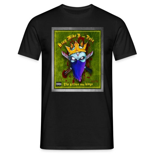are kings - Men's T-Shirt