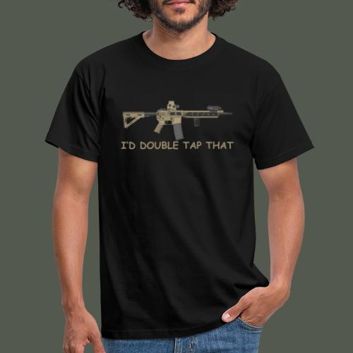 I would double tap that - Men's T-Shirt