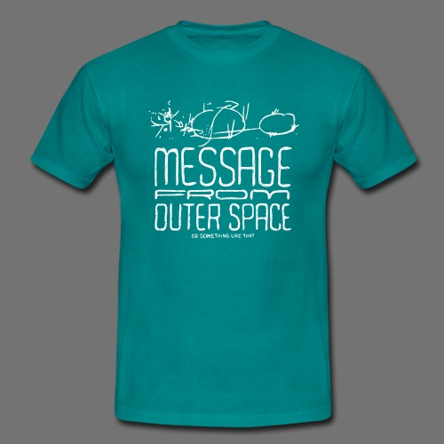 Message From Outer Space (valkoinen oldstyle) - Miesten t-paita