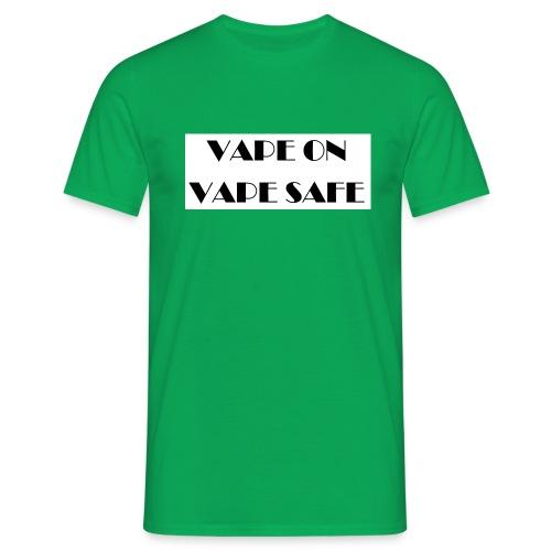 VAPE ON - Männer T-Shirt