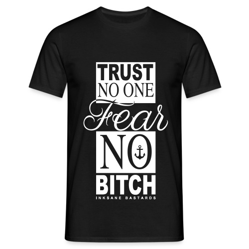 fear no bitch deff - Mannen T-shirt