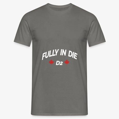 Fully In Die D2 'Quote By Mula B' - Mannen T-shirt