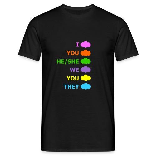 I cloud, you cloud, he/she cloud, we cloud, you cl - T-shirt Homme
