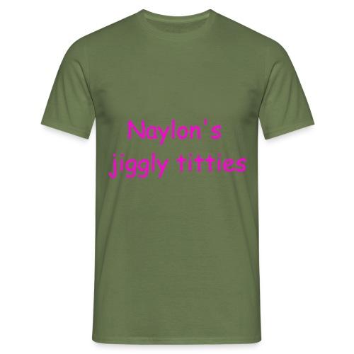 Naylon's Jiggly Titties - Men's T-Shirt