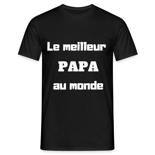 Le meilleur papa au monde - T-shirt Homme