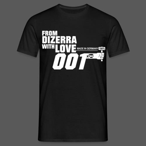 From Dizerra with Love - Männer T-Shirt
