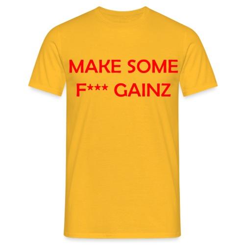 MakeSomeF *** Gainz_red - Men's T-Shirt