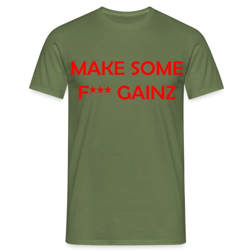 MakeSomeF *** Gainz_red - Men's T-Shirt