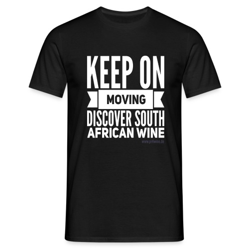 Keep on moving - Männer T-Shirt