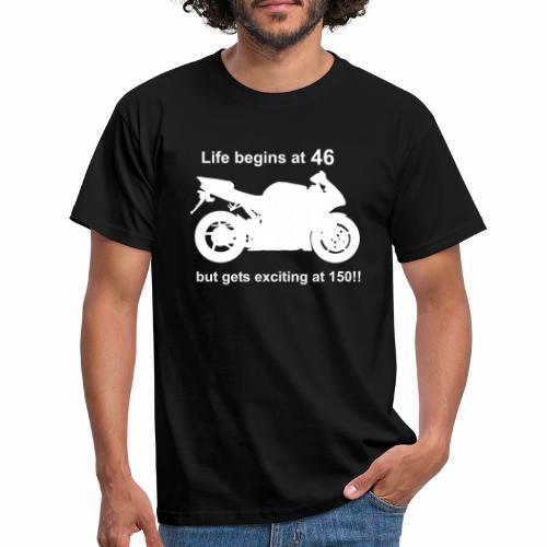 life begins 46 - Men's T-Shirt