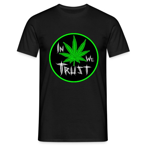 In weed we trust - Camiseta hombre