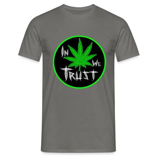 In weed we trust - Camiseta hombre
