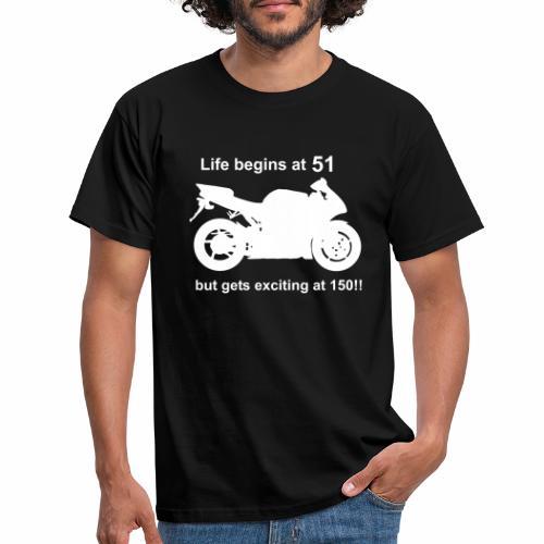 life begins 51 - Men's T-Shirt