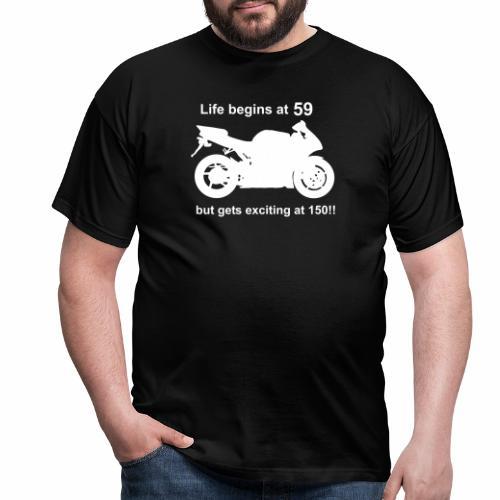 life begins 59 - Men's T-Shirt