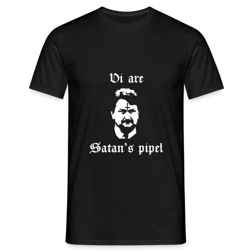 Vi are Satan's pipel - T-shirt herr