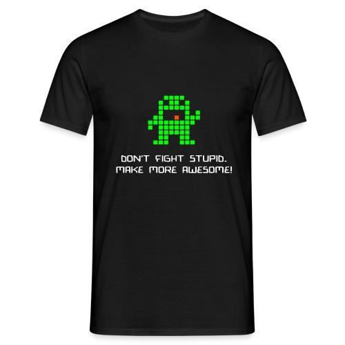 dontfightstupid med text - T-shirt herr