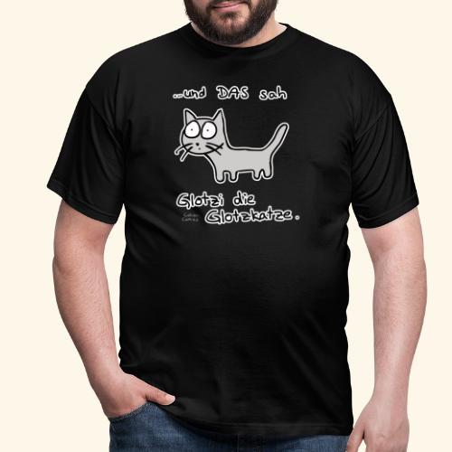 Glotzi die Glotzkatze - Männer T-Shirt